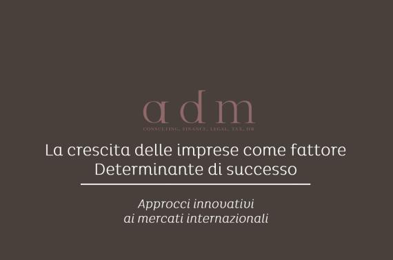 La crescita delle Imprese come fattore determinate del successo